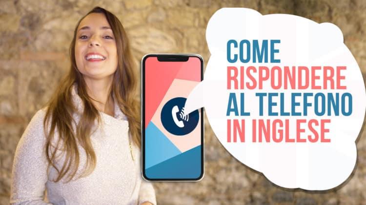 come rispondere al telefono in inglese